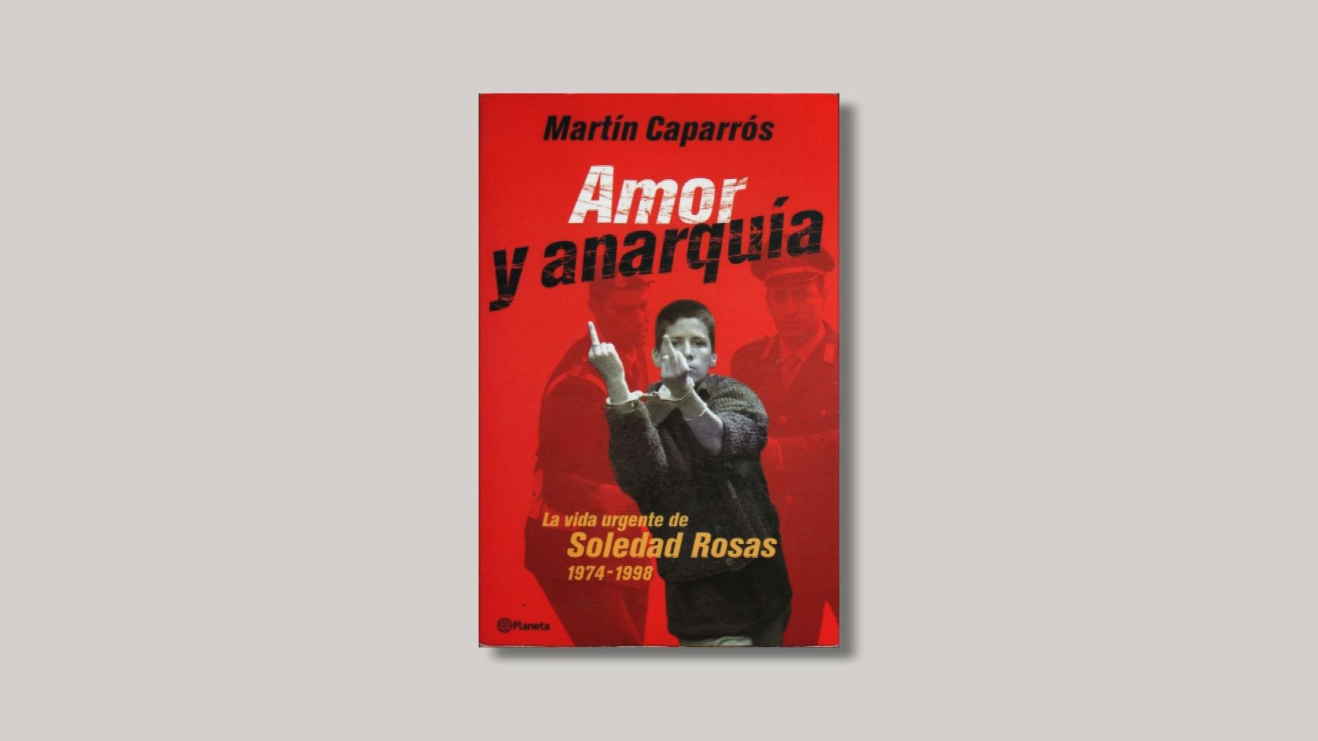 caparros_amor_anarquia